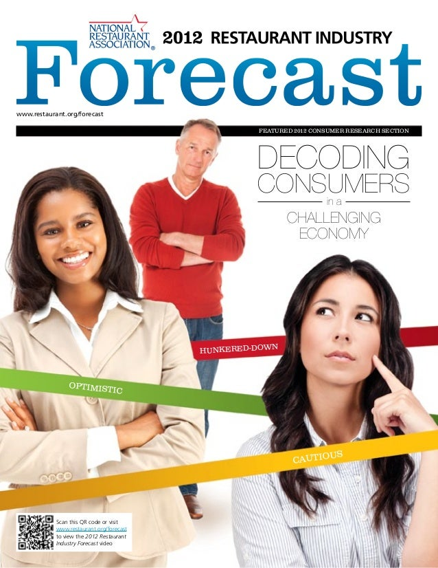 www.restaurant.org/forecast                                                    FEATURED 2012 CONSUMER RESEARCH SECTION    ...