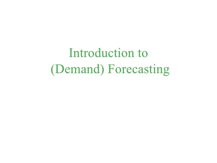 Introduction to  (Demand) Forecasting