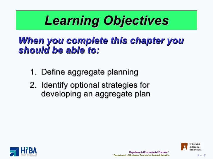 Identify optional strategies for developing an aggregate plan