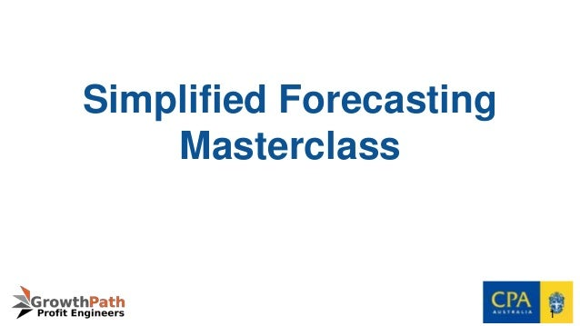 Simplified Forecasting Masterclass 1