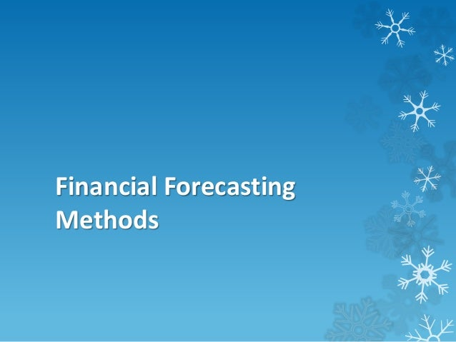 Financial Forecasting Methods (Powerpoint)