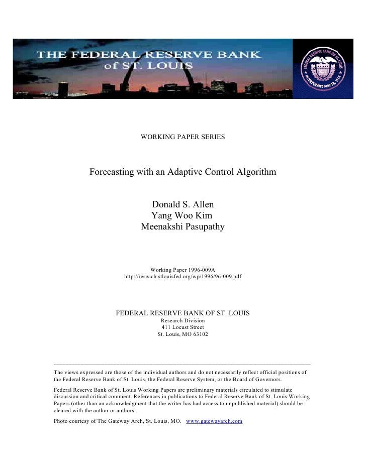 WORKING PAPER SERIES                   Forecasting with an Adaptive Control Algorithm                                     ...
