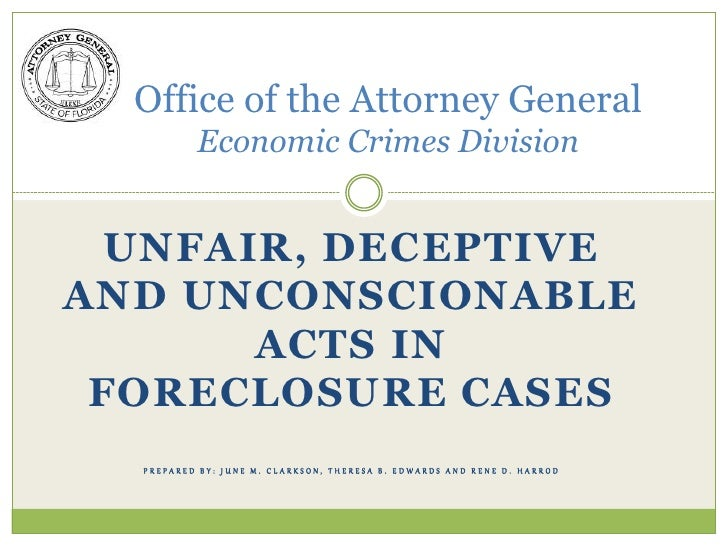 office of the attorney general economic crimes division unfair, deceptive and unconscionable acts in foreclosure cases pre...