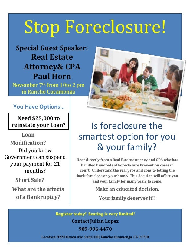 Stop Foreclosure! Special Guest Speaker:  Real Estate Attorney& CPA Paul Horn November 7th from 10to 2 pm in Rancho Cucamo...