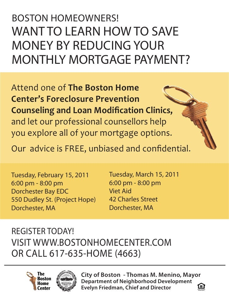 BOSTON HOMEOWNERS!WANT TO LEARN HOW TO SAVEMONEY BY REDUCING YOURMONTHLY MORTGAGE PAYMENT?Attend one of The Boston HomeCen...