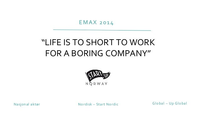 Foredrag emax 2014 - Norwegian Startup Ecosystem