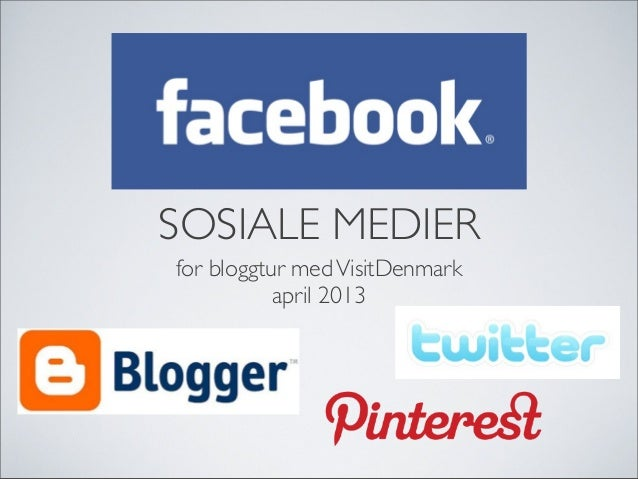 SOSIALE MEDIER for bloggtur medVisitDenmark april 2013