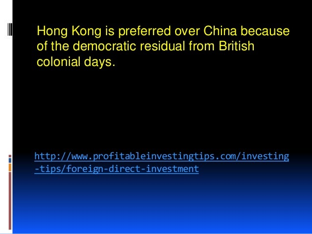 foreign direct investment in hong kong Foreign direct investment in hong kong grew to 1335684 hkd billion from 1323081 hkd billion and foreign exchange reserves went up to 44150000 usd million from.