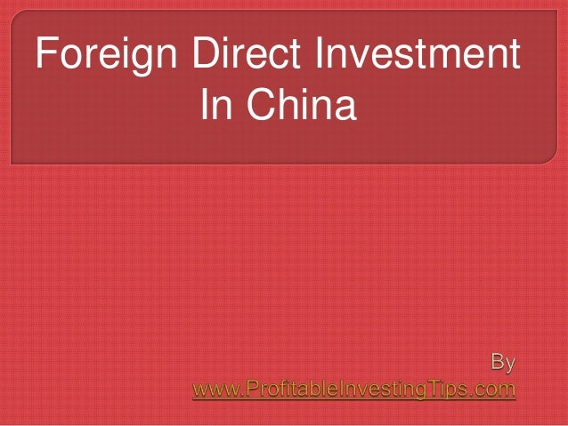 Foreign direct investment in china example investment banks financial intermediaries definition