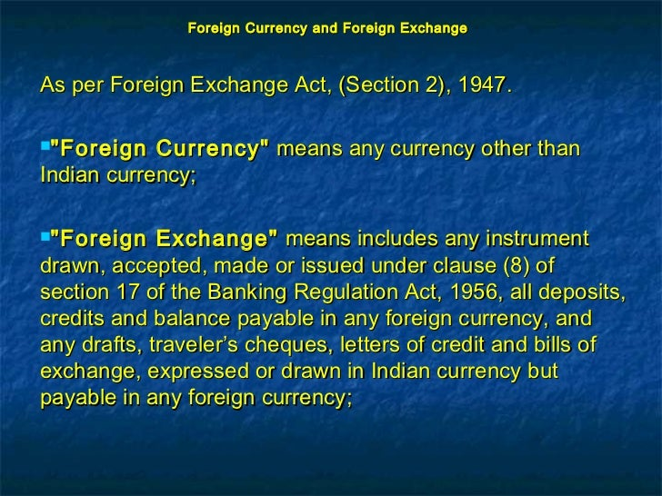 foreign currency and foreign exchangeas per foreign exchange act