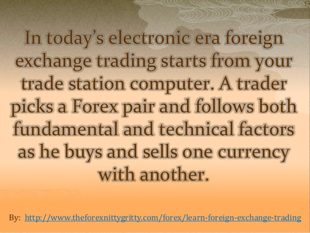 Trading in foreign exchange