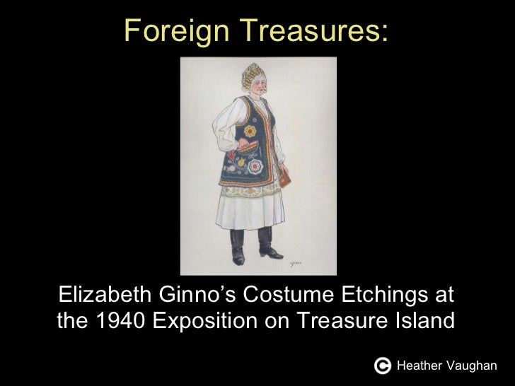 Foreign Treasures: Elizabeth Ginno's Costume Etchings at the 1940 Exposition on Treasure Island