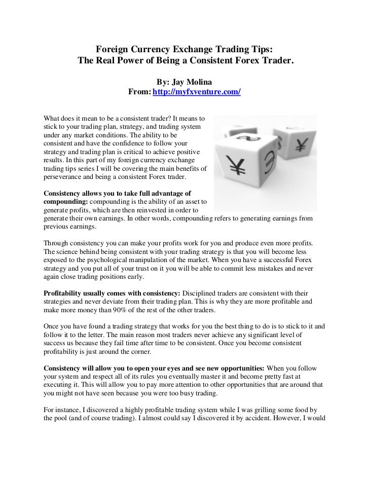 Foreign currency exchange trading tips the real power of being consis…