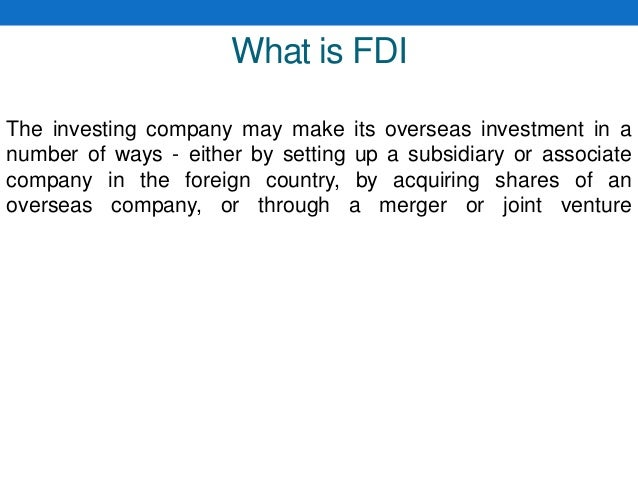 Foreign direct investment and cross border acquisitions ppt dalton chapter 17 investments