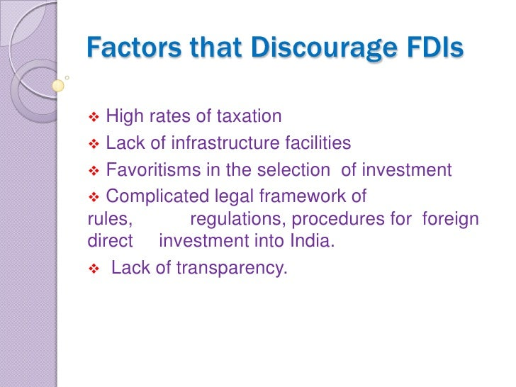 foreign direct investment political ideologies Foreign direct investment (fdi) is a major component of globalization political values, beliefs, and ideologies politics, law, judiciary post modern/critical politics public opinion qualitative political methodology quantitative political methodology.