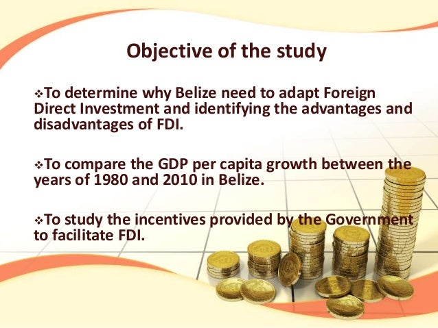 fdi advantages and disadvantages Learn the advantages that businesses can derive from foreign portfolio investment in an increasingly globalized business environment  foreign direct investment (fdi) is an investment made by a.