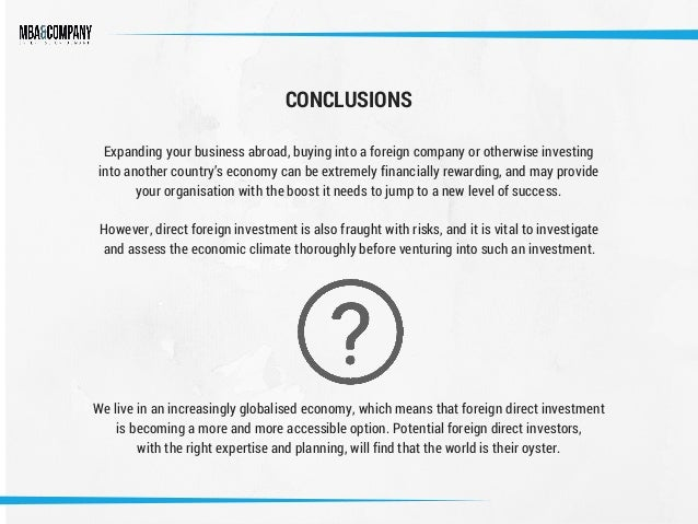 foreign direct investment disadvantages Advantages and disadvantages of foreign direct investment (fdi) for germany the trends related to the fdi in germany has been described in the paper in addition, the paper has also highlighted on the risks related to the fdi in germany.