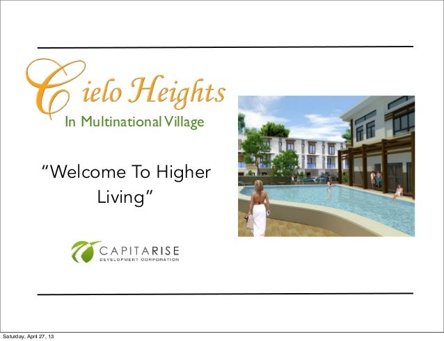 """In MultinationalVillage""""Welcome To HigherLiving""""Saturday, April 27, 13"""