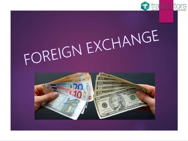 Foreign exchanger