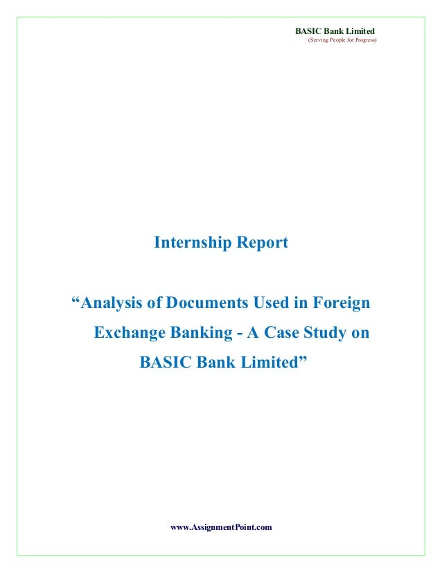 "BASIC Bank Limited (Serving People for Progress)  Internship Report ""Analysis of Documents Used in Foreign Exchange Bankin..."