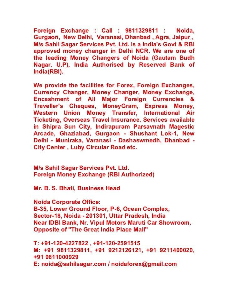 Foreign Exchange : Call : 9811329811 :              Noida,Gurgaon, New Delhi, Varanasi, Dhanbad , Agra, Jaipur ,M/s Sahil ...