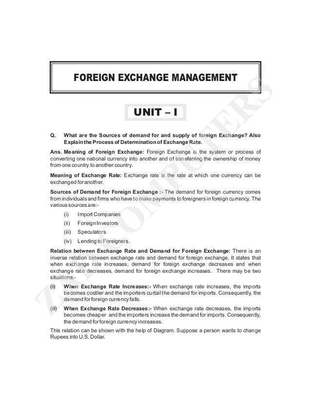 UNIT – I Q.  TE R  S  FOREIGN EXCHANGE MANAGEMENT  What are the Sources of demand for and supply of foreign Exchange? Also...