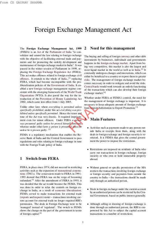 """Foreign Exchange Management Act The Foreign Exchange Management Act, 1999 (FEMA) is an Act of the Parliament of India """"to ..."""