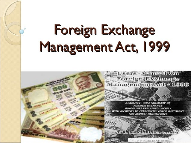 Foreign ExchangeManagement Act, 1999