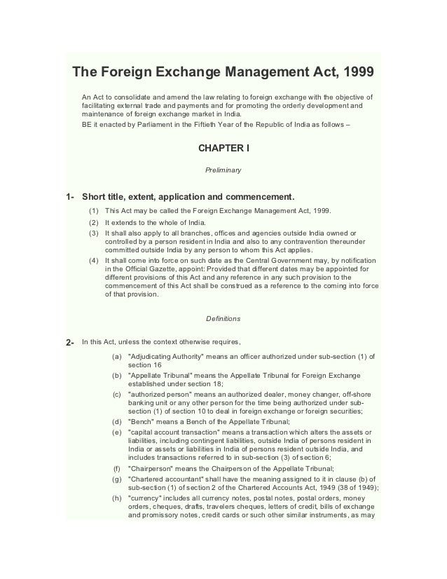 The Foreign Exchange Management Act, 1999     An Act to consolidate and amend the law relating to foreign exchange with th...