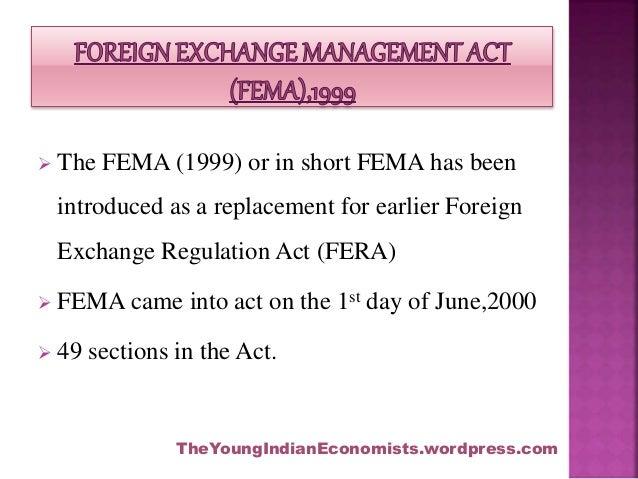 Foreign exchange management act (FEMA), 1999 Slide 3