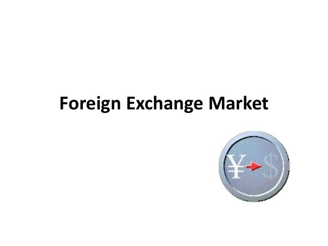 Foreign exchanfe
