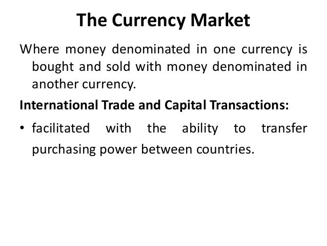 Foreign currency markets