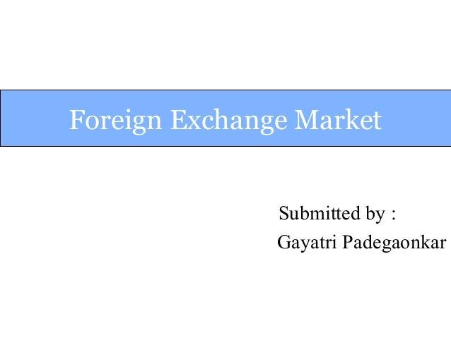 Foregin exchange market