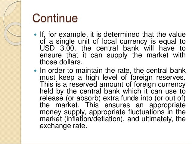 Continue  If, for example, it is determined that the value of a single unit of local currency is equal to USD 3.00, the c...