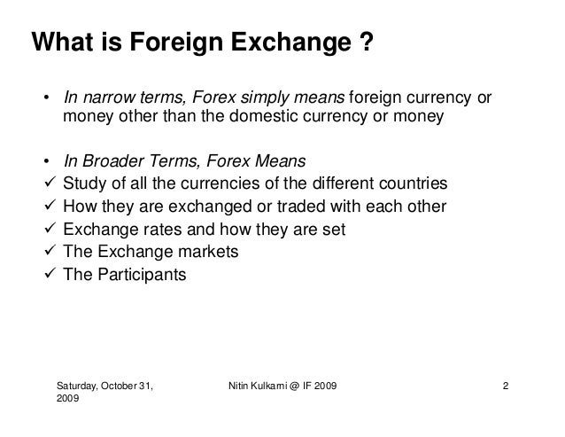 What is the foreign exchange market