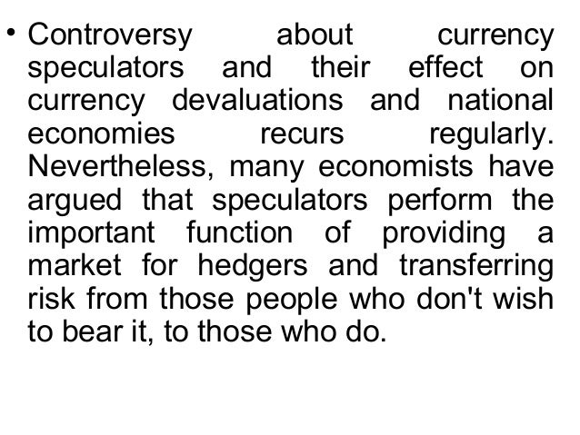 Role of speculators in forex market