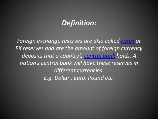 Forex reserves definition