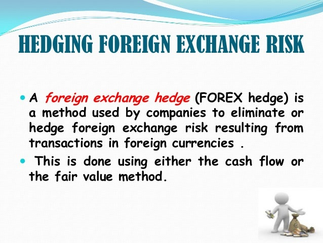 Hedging forex risk