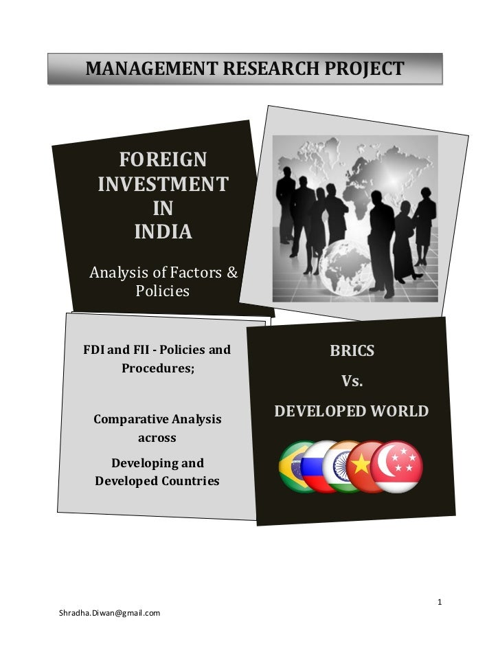 MANAGEMENT RESEARCH PROJECT              FOREIGN         INVESTMENT              IN            INDIA       Analysis of Fac...