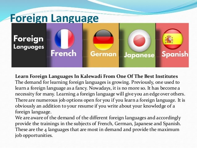 Foreign Language Learn Foreign Languages In Kalewadi From One Of The Best Institutes The demand for learning foreign langu...
