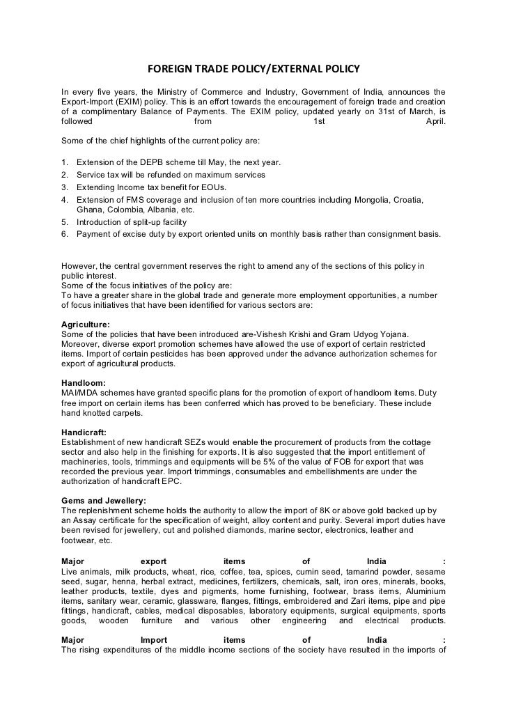 FOREIGN TRADE POLICY/EXTERNAL POLICYIn every five years, the Ministry of Commerce and Industry, Government of India, annou...