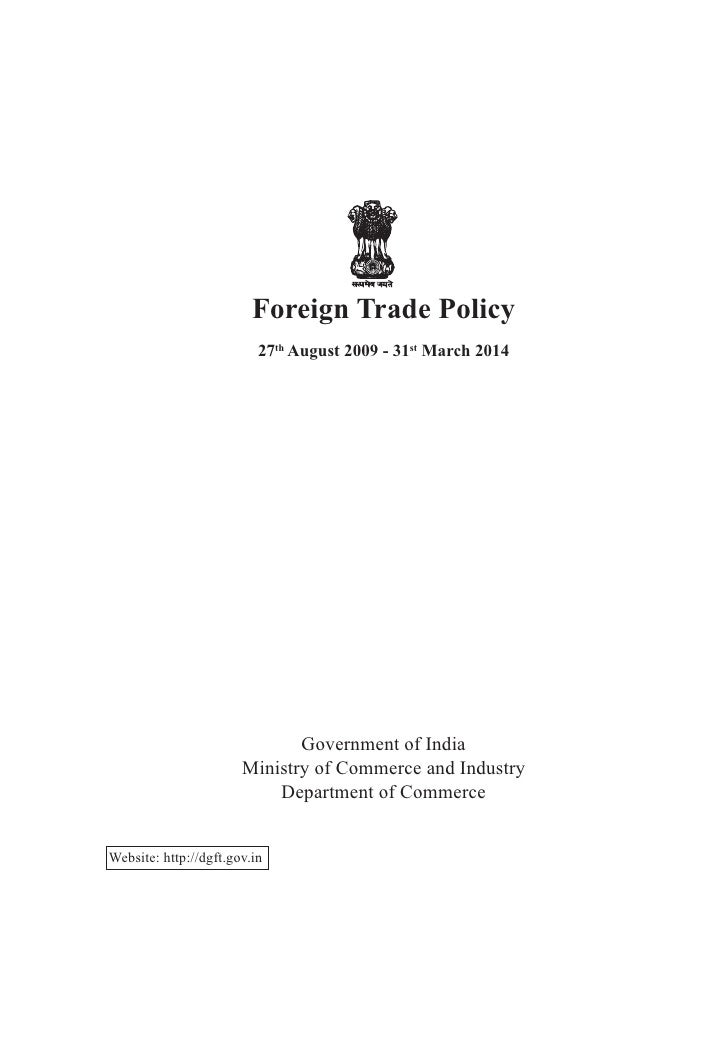 Foreign trade policy   27th august 2009 - 31st march 2014