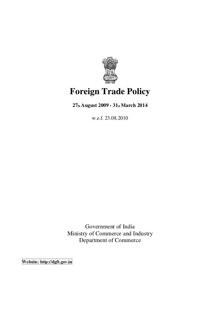 Foreign Trade Policy                              27th August 2009 - 31st March 2014                                      ...