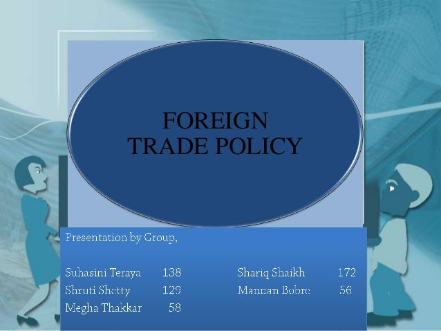 FOREIGNTRADE POLICY