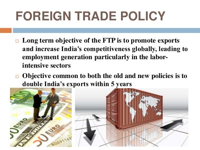foreign trade policy Basic guide to exporting top markets series trade finance guide international trade update: foreign trade zones the international trade administration.