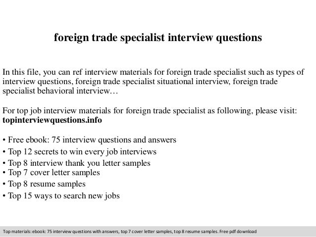 Foreign trade specialist interview questions