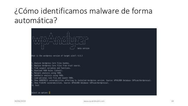 ¿Cómo identificamos malware de forma automática? 30/06/2019 www.quantika14.com 18