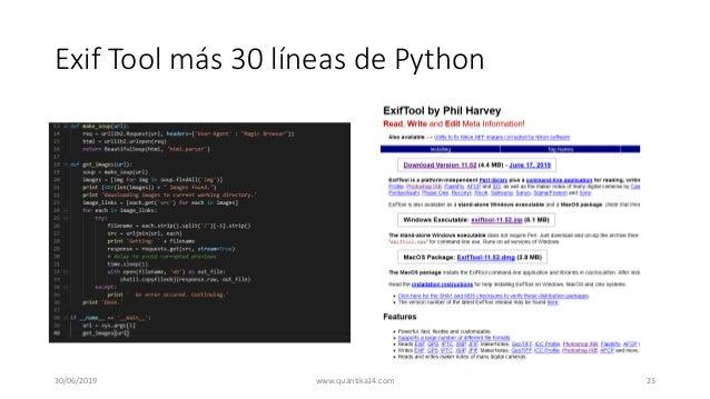 Exif Tool más 30 líneas de Python 30/06/2019 www.quantika14.com 23