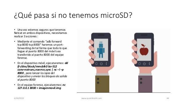 ¿Qué pasa si no tenemos microSD? • Una vez estemos seguros que tenemos Netcat en ambos dispositivos, necesitamos realizar ...
