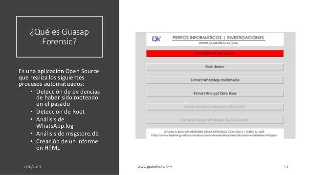 ¿Qué es Guasap Forensic? Es una aplicación Open Source que realiza los siguientes procesos automatizados: • Detección de e...